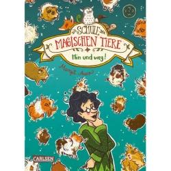 Die Schule der magischen Tiere 10: Hin und weg!