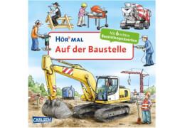 Hör mal: Auf der Baustelle, Pappbilderbuch, ab 24 Monaten
